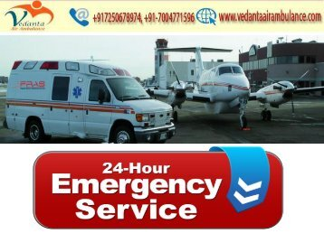 Vedanta Air Ambulance from Varanasi to Delhi with Doctor Team