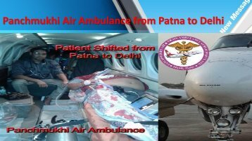 Panchmukhi Low-Cost Air Ambulance Service in Patna and Delhi