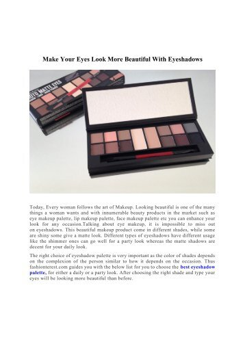 MAKE YOUR EYES LOOK MORE BEAUTIFUL WITH EYESHADOWS