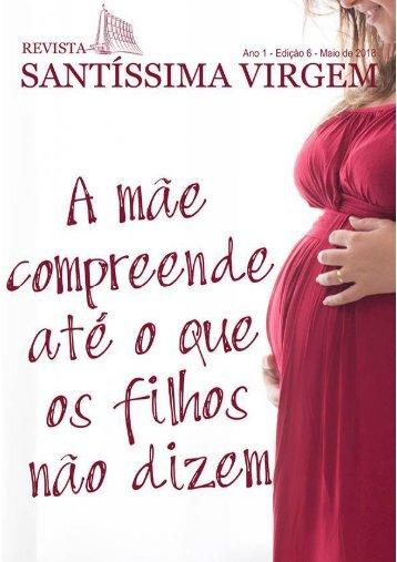 Revista Santíssima Virgem - Edição 6 - Maio 2108