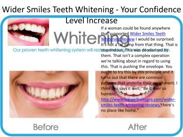 Wider Smiles Teeth Whitening - Your Confidence Level Increase.output