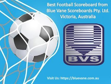 Football Scoreboard manufacturers of Australia | Blue Vane
