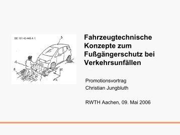 Fahrzeugtechnische Konzepte zum Fußgängerschutz - Lehrstuhl für ...