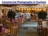 Commercial Photographer Durham