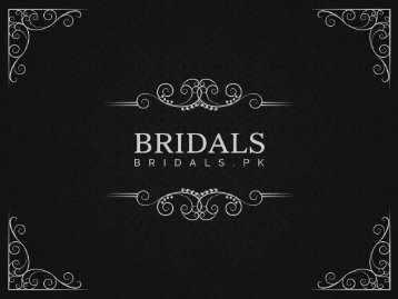 Elegant Bridal Dresses Collection | Bridals.pk