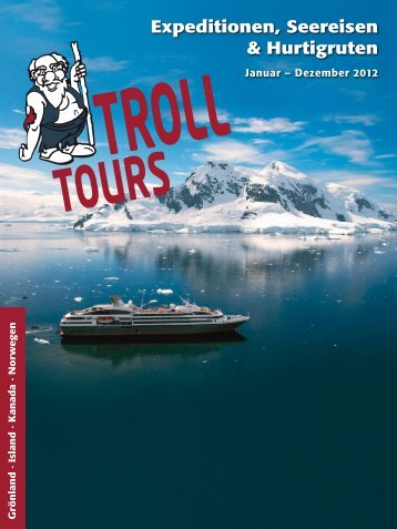 TROLL ExpeditionenSeereisenHurtigruten 2012