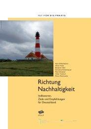 Richtung Nachhaltigkeit: Indikatoren, Ziele und Empfehlungen für Deutschland