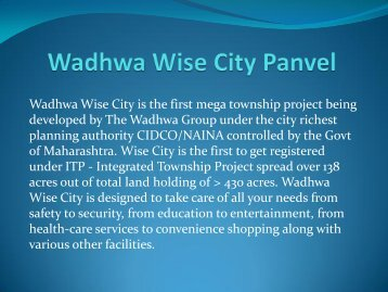 Wadhawa Wise City