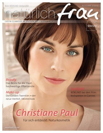Ausgabe 02/2012 Christiane Paul - Annemarie Börlind