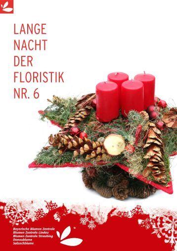 lange nacht der floristik nr 20 bayerische blumen zentrale