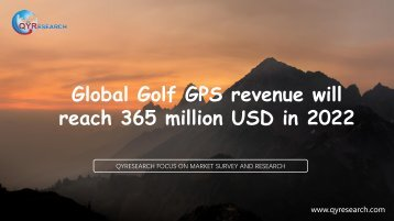 Global Golf GPS revenue will reach 365 million USD in 2022