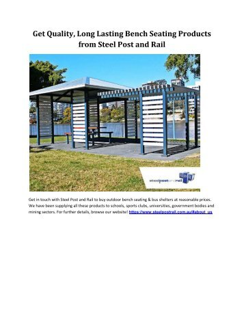 Get Quality, Long Lasting Bench Seating Products from Steel Post and Rail