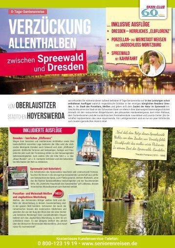 Verzückung allenthalben zwischen Spreewald und Dresden