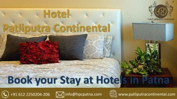 Finest Hotels in Patna – Hotel Patliputra Continental
