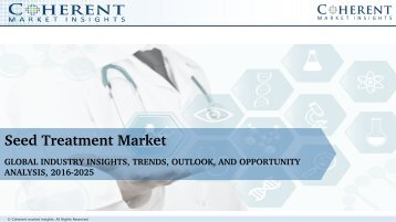 GLOBAL SEED TREATMENT MARKET TO SURPASS US$ 36.96 BILLION BY 2025
