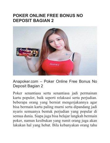 POKER ONLINE FREE BONUS NO DEPOSIT BAGIAN 2