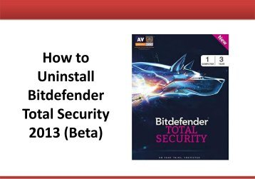How to Uninstall Bitdefender Total Security 2013