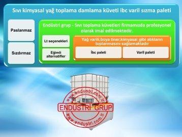 Endüstri grup - Sanayi fabrika insaat kimyasal yag asit boya tiner tehlikeli madde toplama kuveti