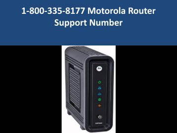 1-800-335-8177 Motorola Router Support Number