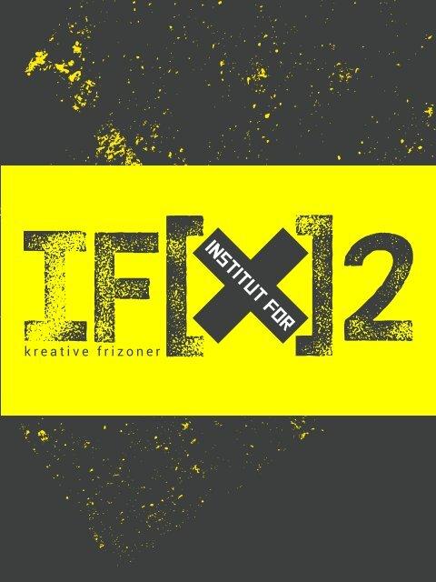 IF(X)2 - kreative frizoner