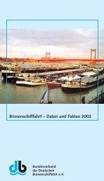 Binnenschifffahrt – Daten und Fakten 2003 - Bundesverband der ...