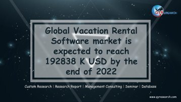 Global Vacation Rental Software market is expected to reach 192838 K USD by the end of 2022