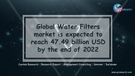 Global Water Filters market is expected to reach 47.49 billion USD by the end of 2022