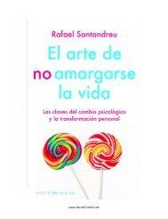 El-arte-de-NO-amargarse-la-vida-Rafael-Santandreu