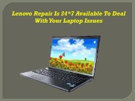 Lenovo Repair Is 24*7 Available To Deal With Your Laptop Issues