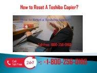1-800-256-0160  How To Reset A Toshiba Copier