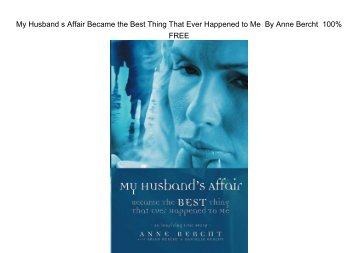 E-Book My Husband's Affair Became the Best Thing That Ever Happened to Me by Anne Bercht