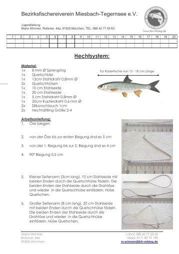 Bezirksfischereiverein Miesbach-Tegernsee e.V. Hechtsystem: