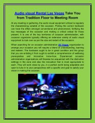 Audio visual Rentals Take You from Tradition Floor to Meeting Room