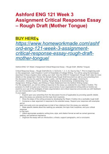 Ashford ENG 121 Week 3 Assignment Critical Response Essay – Rough Draft (Mother Tongue)