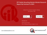 PET Bottle Recycling Market Research Report - Forecast to 2023