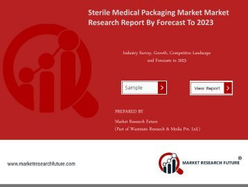 Sterile Medical Packaging Market Research Report - Forecast to 2021