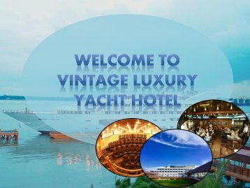 Enjoy Special Hospitality in Yacht Hotel Yangon