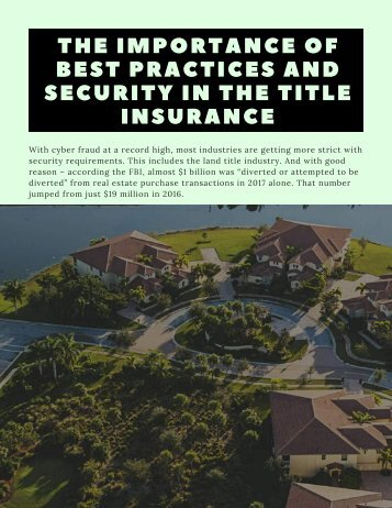 The Importance of Best Practices and Security in the Title Insurance (1)