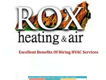 Excellent Benefits Of Hiring HVAC Services