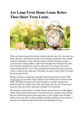 Are Long-Term Home Loans Better Than Short Term Loans