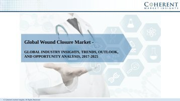 Wound Closure Market - Global Industry Insights, Size, Share, Trends and Forecast to 2025