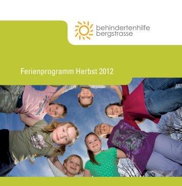 Herbstprogramm 2012 - Behindertenhilfe Bergstrasse gGmbH