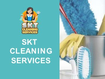 Cleaning Services & Cleaning Companies In Dubai | SKT Cleaning