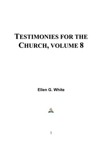 Testimonies for the Church, Volume 8 - Ellen G. White