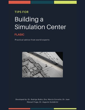 Tips for building a simulation center
