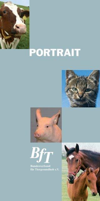 BfT_Portrait2010:Layout 1 - Bundesverband für Tiergesundheit