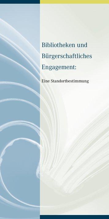 Bibliotheken und Bürgerschaftliches Engagement: - Deutscher ...