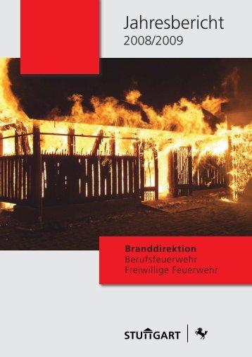Jahresbericht der Feuerwehr für 2008 und 2009 - Feuerwehr Stuttgart