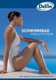 Der nächste Sommer kommt bestimmt! SCHWIMMBAD - Firma Delfin
