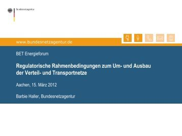 Regulatorische Rahmenbedingungen zum Um - BET Aachen